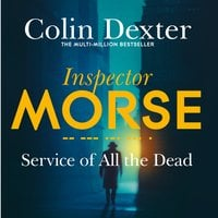 Service of All the Dead - Colin Dexter