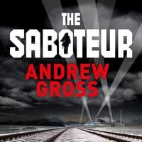 The Saboteur - Andrew Gross