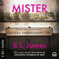 Mister (latino) (PARTE 1 DE 3) - E.L. James