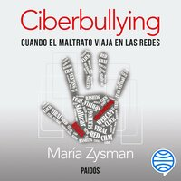 Ciberbullying - María Zysman