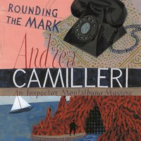 Rounding the Mark - Andrea Camilleri