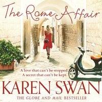 The Rome Affair - Karen Swan