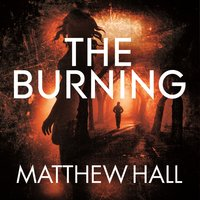 The Burning - Matthew Hall