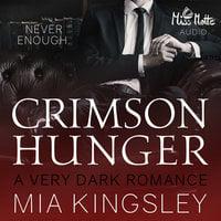 Crimson Hunger - Mia Kingsley