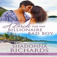 A Bride for the Billionaire Bad Boy - Shadonna Richards