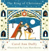 The King of Christmas - Carol Ann Duffy