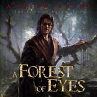 A Forest of Eyes - Ashley Capes