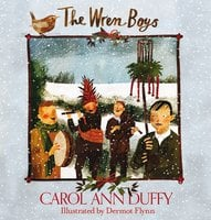 The Wren-Boys - Carol Ann Duffy
