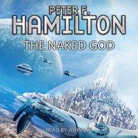 The Naked God - Peter F. Hamilton