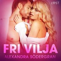 Fri vilja - erotisk novell - Alexandra Södergran