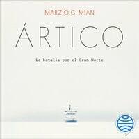 Ártico - Marzio G. Mian