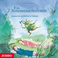 Ein Sommernachtstraum - Ulrich Maske