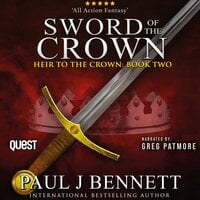 Sword of the Crown - Paul J Bennett