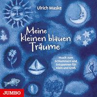 Meine kleinen blauen Träume - Ulrich Maske