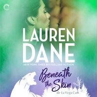 Beneath the Skin: de La Vega Cats - Lauren Dane