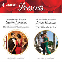 The Billionaire's Defiant Acquisition & The Sicilian's Stolen Son - Sharon Kendrick, Lynne Graham