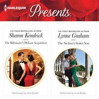 The Billionaire's Defiant Acquisition & The Sicilian's Stolen Son - Sharon Kendrick, Lynne Graham