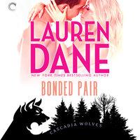 Bonded Pair: Cascadia Wolves, #6 - Lauren Dane