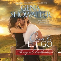 Can't Let Go: Original Heartbreakers - Gena Showalter