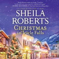 Christmas in Icicle Falls - Sheila Roberts