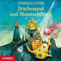 Drachenspuk und Monsterschreck - Cornelia Funke