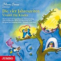 Die vier Jahreszeiten: Vivaldi für Kinder - Marko Simsa