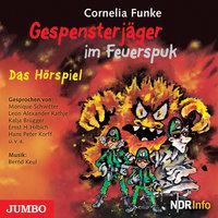 Gespensterjäger im Feuerspuk - Cornelia Funke