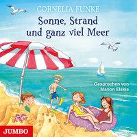 Sonne, Strand und ganz viel Meer - Cornelia Funke