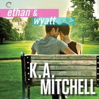 Ethan & Wyatt: Getting Him Back; Boyfriend Material; Relationship Status - K.A. Mitchell