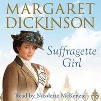 Suffragette Girl - Margaret Dickinson