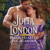 Hard-Hearted Highlander: The Highland Grooms, #3 - Julia London