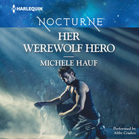 Her Werewolf Hero - Michele Hauf