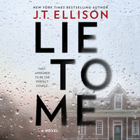 Lie to Me - J.T. Ellison