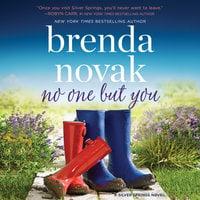 No One but You: Silver Springs, #2 - Brenda Novak