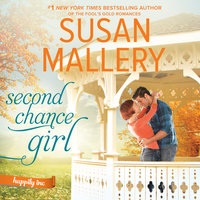Second Chance Girl: Happily Inc - Susan Mallery