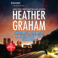 Shadows in the Night and Never Sleep with Strangers - Heather Graham