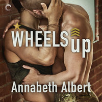 Wheels Up: Out of Uniform - Annabeth Albert