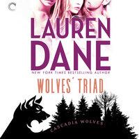 Wolves' Triad: Cascadia Wolves, #3 - Lauren Dane