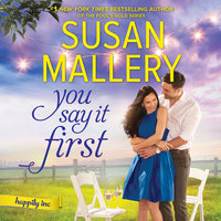 You Say It First: A Small-Town Wedding Romance Happily Inc. - Susan Mallery