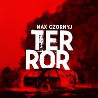 Terror - S1E10 - Max Czornyj