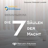 Die 7 Säulen der Macht - Suzanne Grieger-Langer