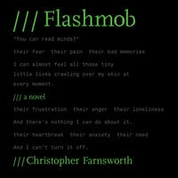 Flashmob - Christopher Farnsworth