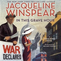In This Grave Hour: A Maisie Dobbs Novel - Jacqueline Winspear