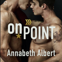 On Point: Out of Uniform, #3 - Annabeth Albert