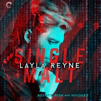 Single Malt: Agents Irish and Whiskey, #1 - Layla Reyne