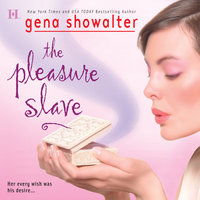 The Pleasure Slave - Gena Showalter