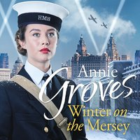 Winter on the Mersey - Annie Groves