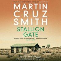 Stallion Gate - Martin Cruz Smith