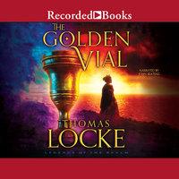 The Golden Vial - Thomas Locke
