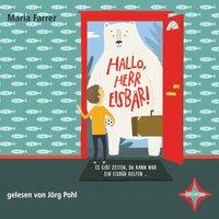 Hallo, Herr Eisbär - Maria Farrer